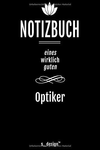 Notizbuch für Augen-Optiker / Optiker: Originelle Geschenk-Idee [120 Seiten liniertes DIN A6 blanko Papier]