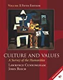 Culture and Values: A Survey of the Humanities Volume 2, Chapters 12-22 with readings