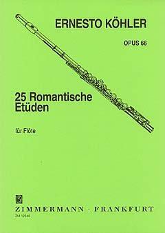 25 ROMANTISCHE ETUEDEN OP 66 - arrangiert für Querflöte [Noten / Sheetmusic] Komponist: KOEHLER ERNESTO