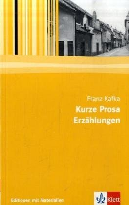 Kurze Prosa, Erzählungen: Textausgabe mit Materialien Klasse 11-13 (Editionen für den Literaturunterricht)