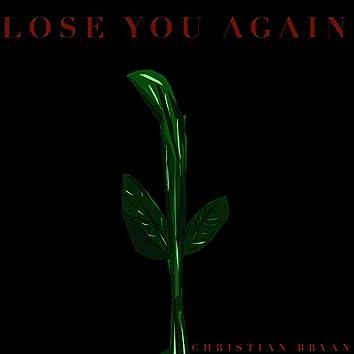 Lose You Again