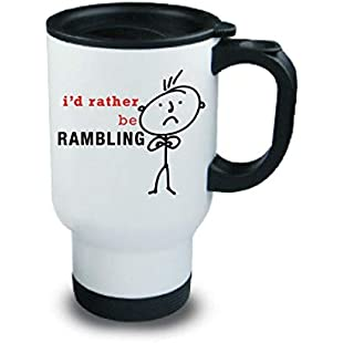 Rambling Metal Travel Mug Mens I'd Rather Be Rambling Gift Mum Dad Grandad Husband Friend