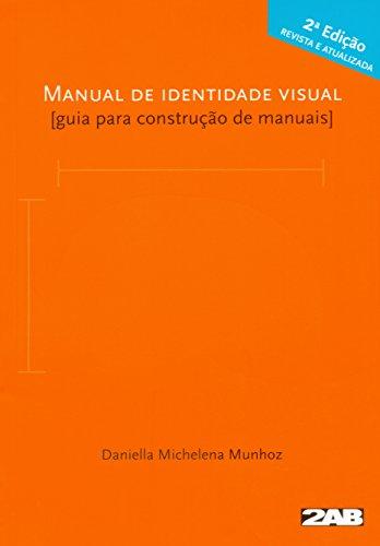 Manual de Identidade Visual. Guia Para Construção de Manuais