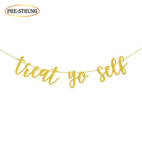 Wulagogo Treat Yo Self Gold Glitter Banner for Treat Table Wedding Reception Dessert Table Candy Sweets Bar Decorations