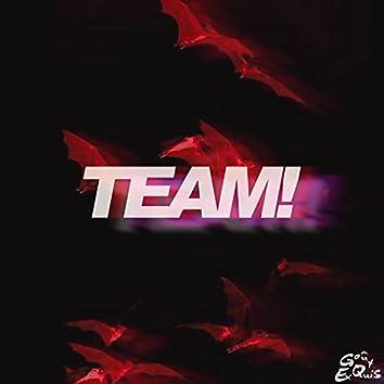 TEAM! (feat. Patek & TrapSoulBliss)