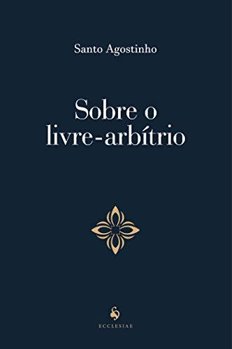 Sobre o livre-arbítrio (Translated)
