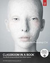 Adobe Systems Incorporated: Adobe Photoshop Cs6 Classroom in a Book [With DVD] (Paperback); 2012 Edition