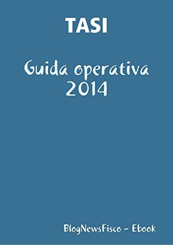 TASI: Guida operativa 2014 (Italian Edition)