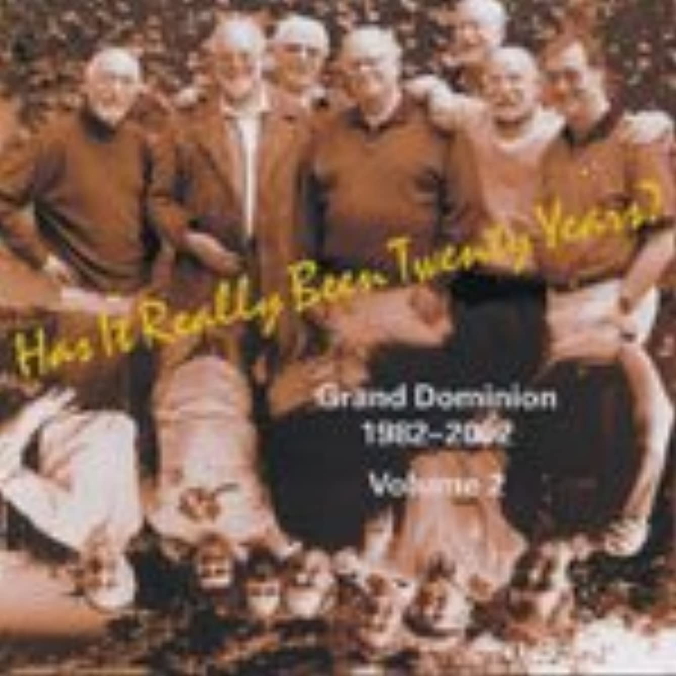 Grand Dominion Jazz Band- Has It Really Been Twenty Years? Vol 2