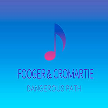 Dangerous Path