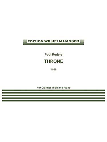 Poul Ruders: Thron für Klarinette und Klavier [Musiknoten] für Klarinette, Klavier
