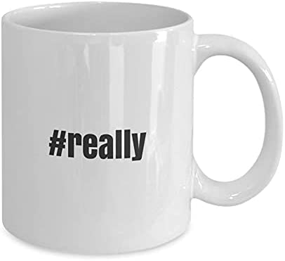 OFFicial shop Hashtag 40% OFF Cheap Sale Coffee Mug #really Novelty Idea Gift Coworker