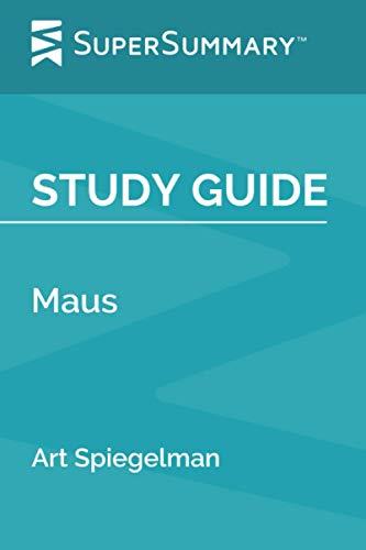 Study Guide: Maus by Art Spiegelman…