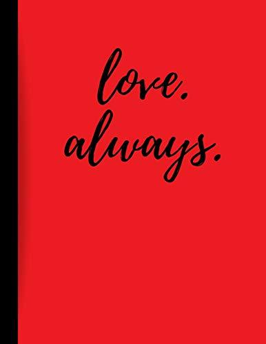 Love Always: Valentine's Day Gift Notebook