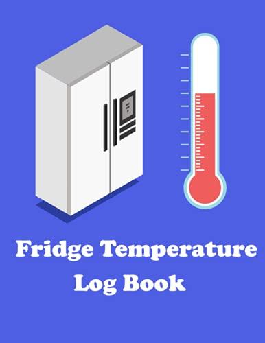 Fridge Temperature Log Book: Fridge Temp Recorder | Monitor Fridge Freezer...