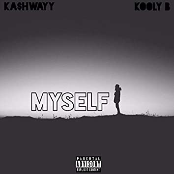 Myself (feat. Kooly B)