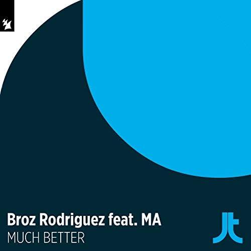 Broz Rodriguez feat. Ma