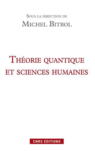 Théorie quantique et sciences humaines