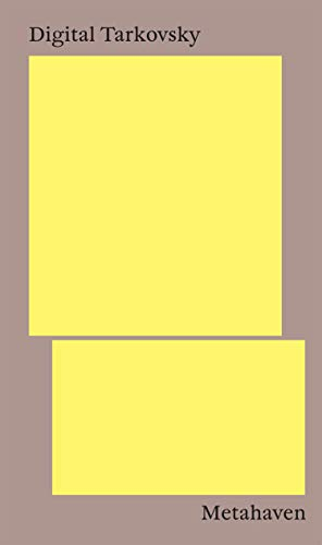 Digital Tarkovsky (English Edition)