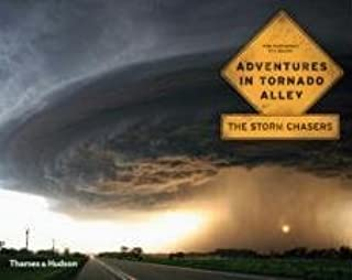 Adventures in Tornado Alley: The Storm Chasers Hardcover February 3, 2009