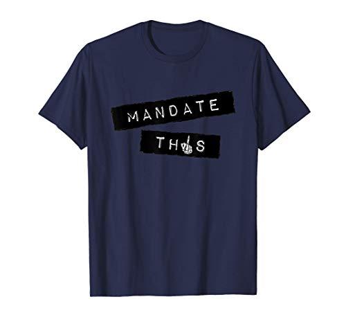 Ordene esto - Declaración divertida contra la vacuna Camiseta