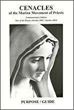 Cenacles of the Marian Movement of Priests - Purpose/Guide