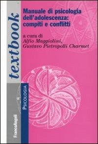 Manuale di psicologia dell'adolescenza: compiti e conflitti