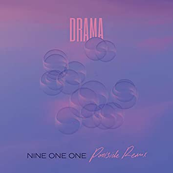 Nine One One (Poolside Remix)