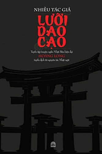 LƯỠI DAO CẠO: Tuyển tập truyện ngắn Nhật Bản hiện đại (Vietnamese Edition)
