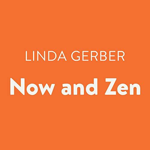 Now and Zen audiobook cover art