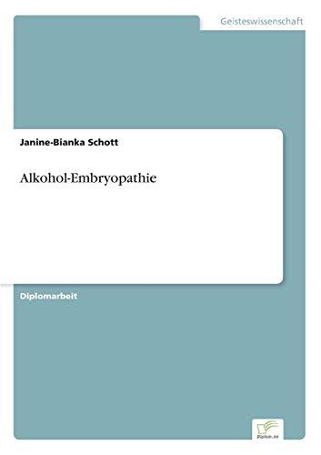 Alkohol-Embryopathie