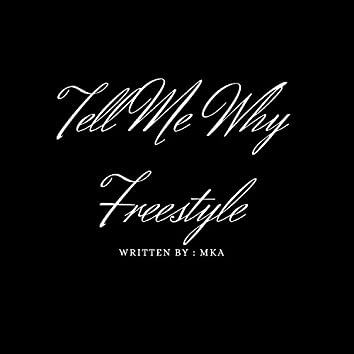 Tell Me Why Freestyle
