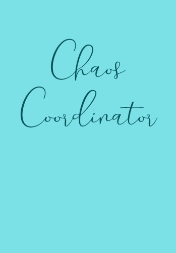 Chaos Coordinator Dot Grid Notebook for Washi Tape Journaling (A5): Bullet Journal for Writing In, Storing Your Lists, Plans, Goals, Sketching and ... Aunt and Other Women and Teen Girls))