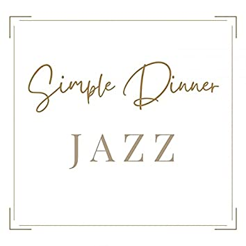 Simple Dinner Jazz