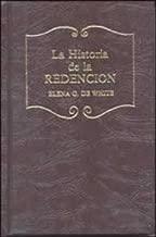 La Historia de la Redencion por Elena G. White (Español)
