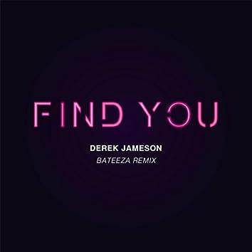 Find You (Bateeza Remix)