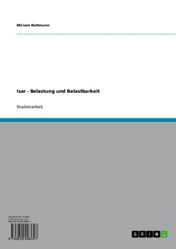 Isar - Belastung und Belastbarkeit (German Edition)