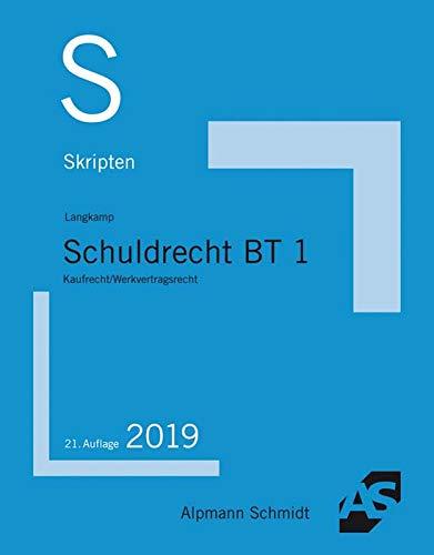 Skript Schuldrecht BT 1: Kaufrecht / Werkvertragsrecht