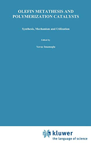 Olefin Metathesis and Polymerization Catalysts: Synthesis, Mechanism and Utilization (Nato Science Series C: (326))の詳細を見る