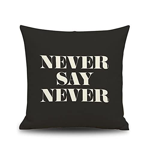 KnBoB Funda Almohada Hecho de Lino Cuadrado Never Say Never 45x45 cm Negro Blanco Decora Sofa Silla Cama - Estilo 8