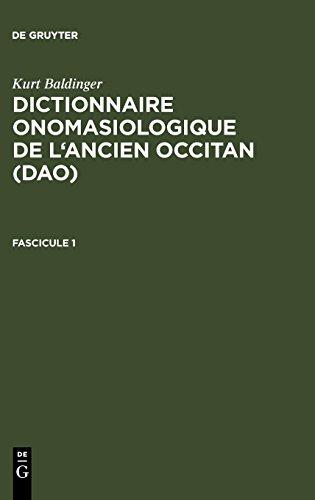 Kurt Baldinger: Dictionnaire onomasiologique de l'ancien occitan (DAO). Fascicule 1