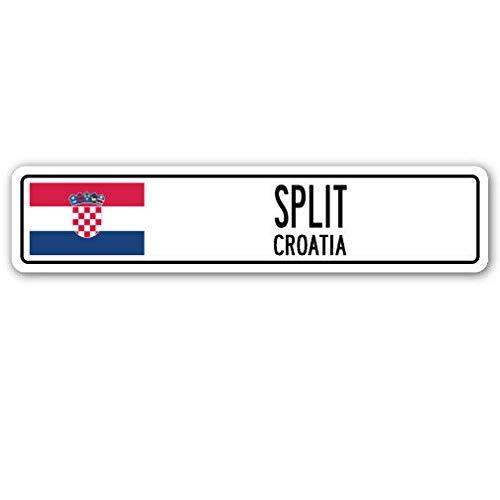 Lotusworld Nieuwe Weg Teken SPLIT CROATIA Straat Teken Kroatische vlag stad land weg muur tin Teken 4x16 inches