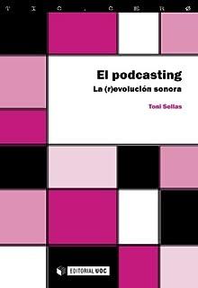 El podcasting: La (r)evolución sonora: 41 (TIC.CERO)