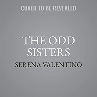 The Odd Sisters     A Villains Novel              By:                                                                                                                                 Serena Valentino                           Length: 9 hrs and 30 mins     Not rated yet     Overall 0.0
