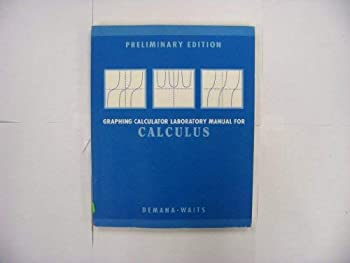 Graphing Calculator Laboratory Manual For Calculus 0201569124 Book Cover