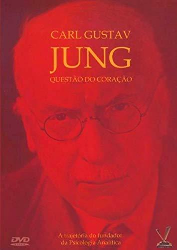 CARL GUSTAV JUNG - QUESTÃO DO CORAÇÃO