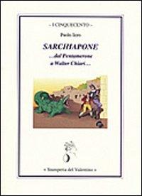 Sarchiapone... al Pentamerone a Walter Chiari... (I cinquecento)