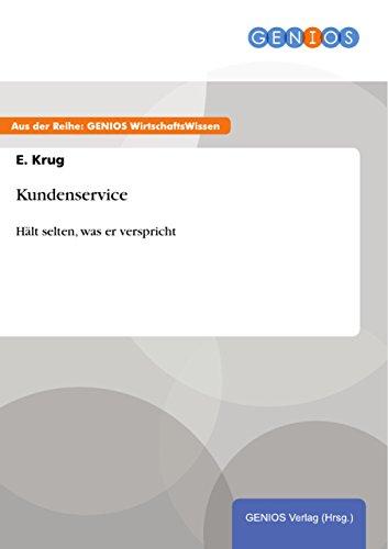 Kundenservice: Hält selten, was er verspricht (German Edition)