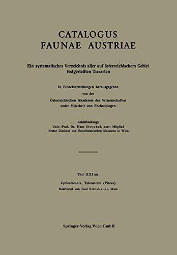 Cyclostomata, Teleostomi (Pisces) (Catalogus Faunae Austriae / Catalogus Faunae Austriae Tl 21) (German Edition) (Catalogus Faunae Austriae (21 / a))