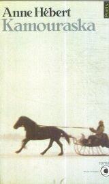 Kamouraska (French Edition)